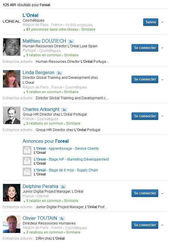 Quand vous tapez L'Oreal sur LinkedIn, voici les résultats de recherche que vous obtenez. L'image est très importante!