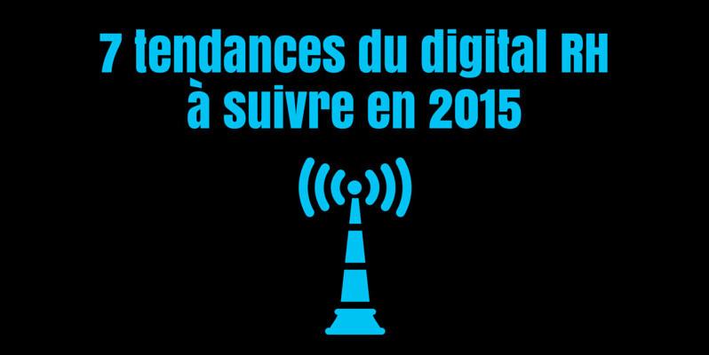 7 tendances digital rh 2015