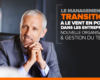 le management de transition a le vent en poupe